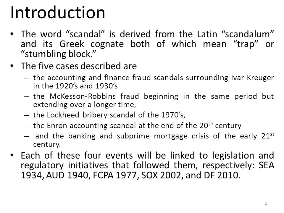 Introduction The word scandal is derived from the Latin scandalum and its Greek cognate both of which mean trap or stumbling block.