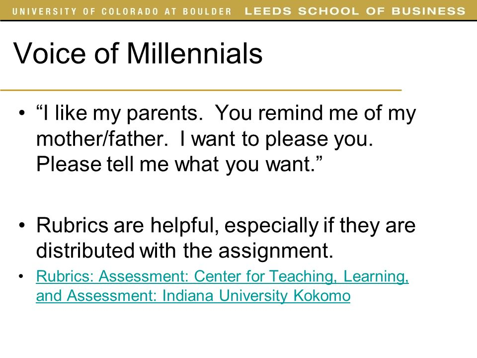 Voice of Millennials I like my parents. You remind me of my mother/father.