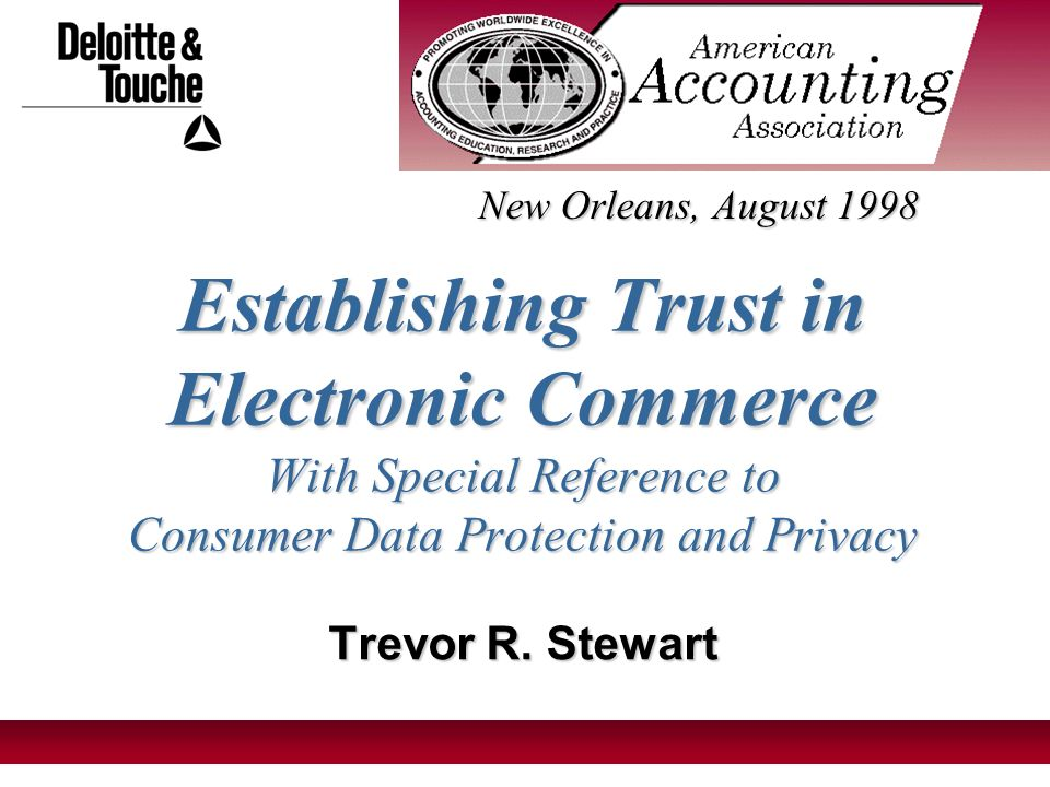 1 Establishing Trust in Electronic Commerce With Special Reference to Consumer Data Protection and Privacy Trevor R.