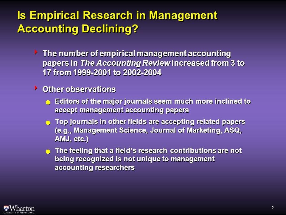 1 Is Empirical Research in Management Accounting Declining.