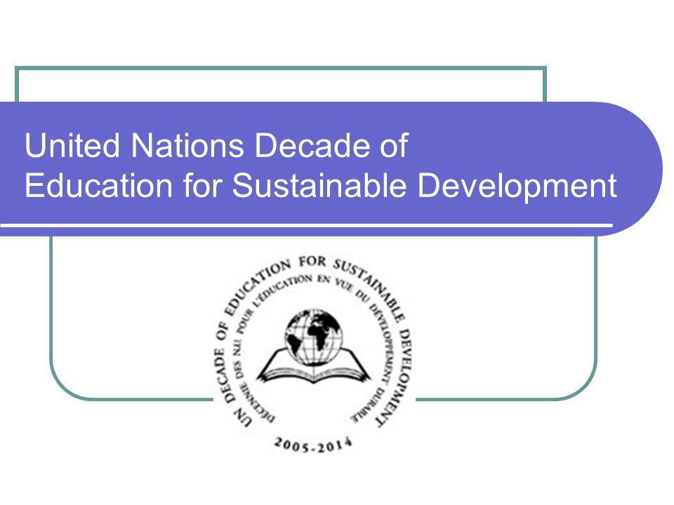 United Nations Decade of Education for Sustainable Development