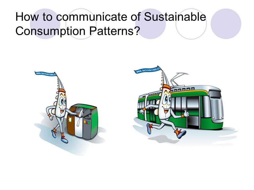 How to communicate of Sustainable Consumption Patterns