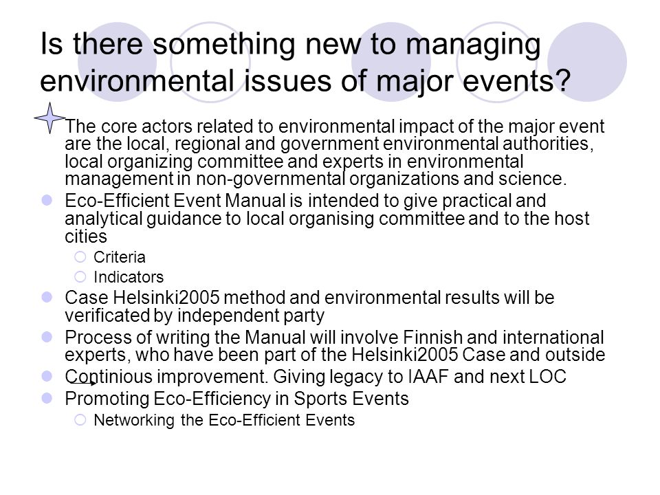 Is there something new to managing environmental issues of major events.