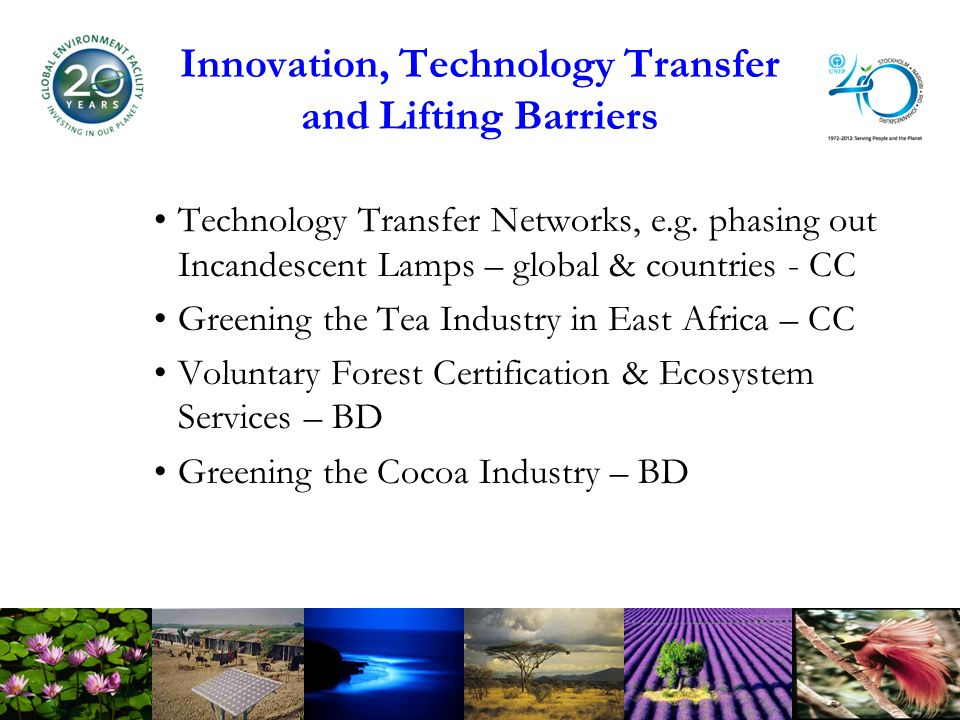Innovation, Technology Transfer and Lifting Barriers Technology Transfer Networks, e.g.