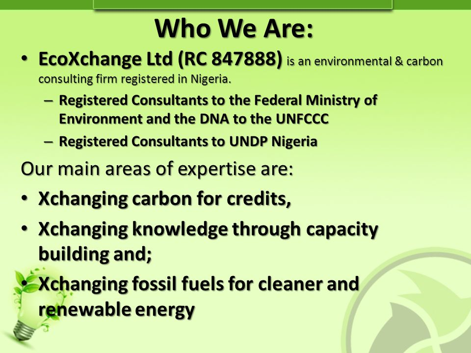 Who We Are: EcoXchange Ltd (RC 847888) is an environmental & carbon consulting firm registered in Nigeria.