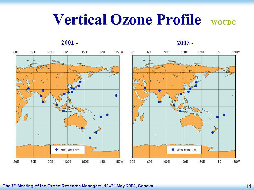 The 7 th Meeting of the Ozone Research Managers, 18–21 May 2008, Geneva 11 Vertical Ozone Profile 2001 - 2005 - WOUDC