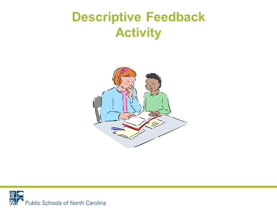 Goal #5 Teachers should model feedback processes aiming for maximum student control over marking (self-monitoring).