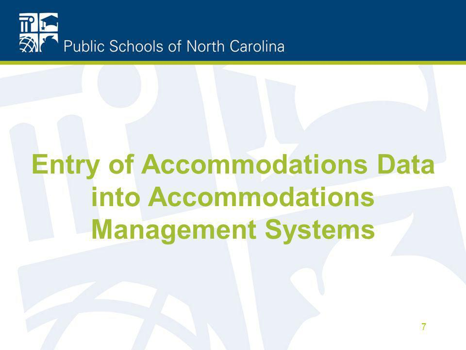Entry of Accommodations Data into Accommodations Management Systems 7