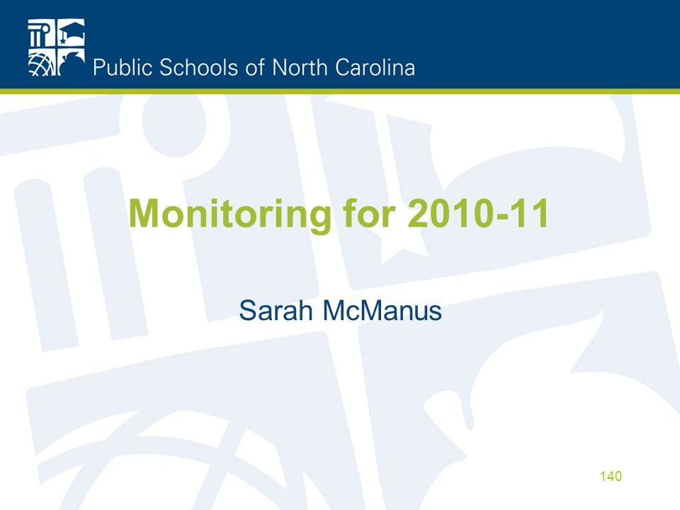 Monitoring for 2010-11 Sarah McManus 140