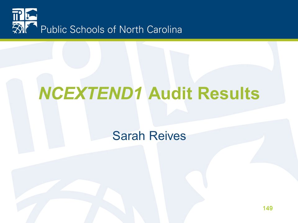 NCEXTEND1 Audit Results Sarah Reives 149