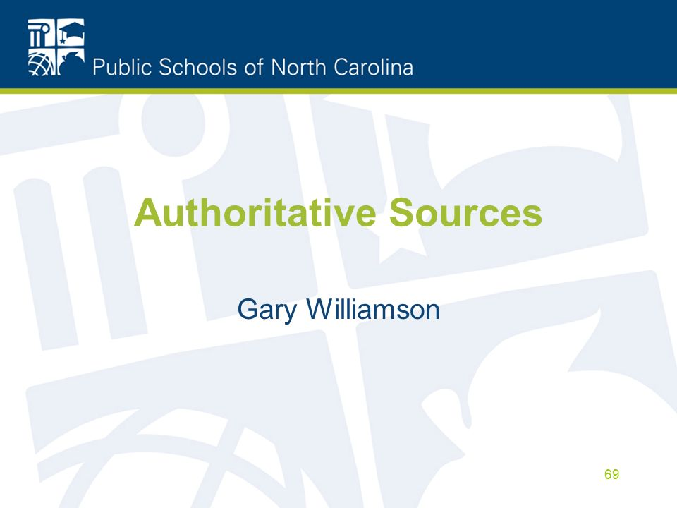 Authoritative Sources Gary Williamson 69