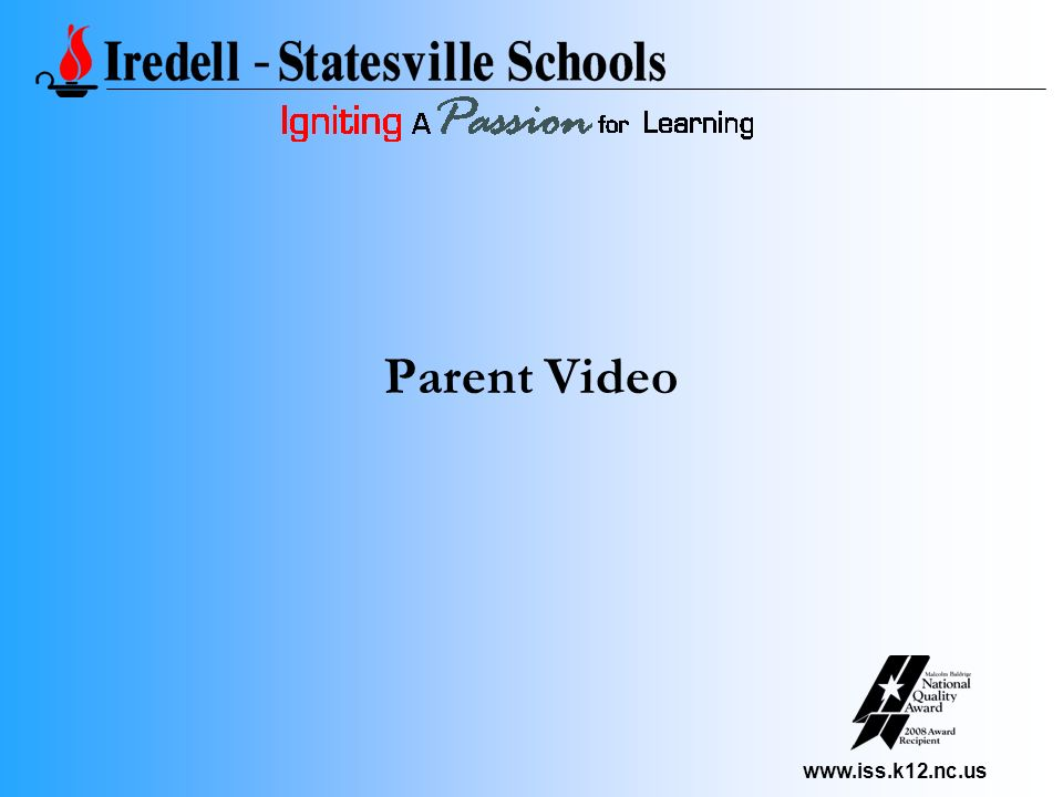 www.iss.k12.nc.us Parent Video