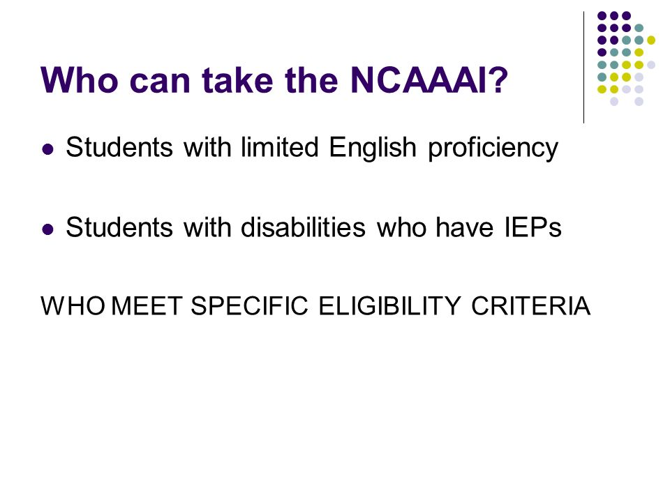 Who can take the NCAAAI.