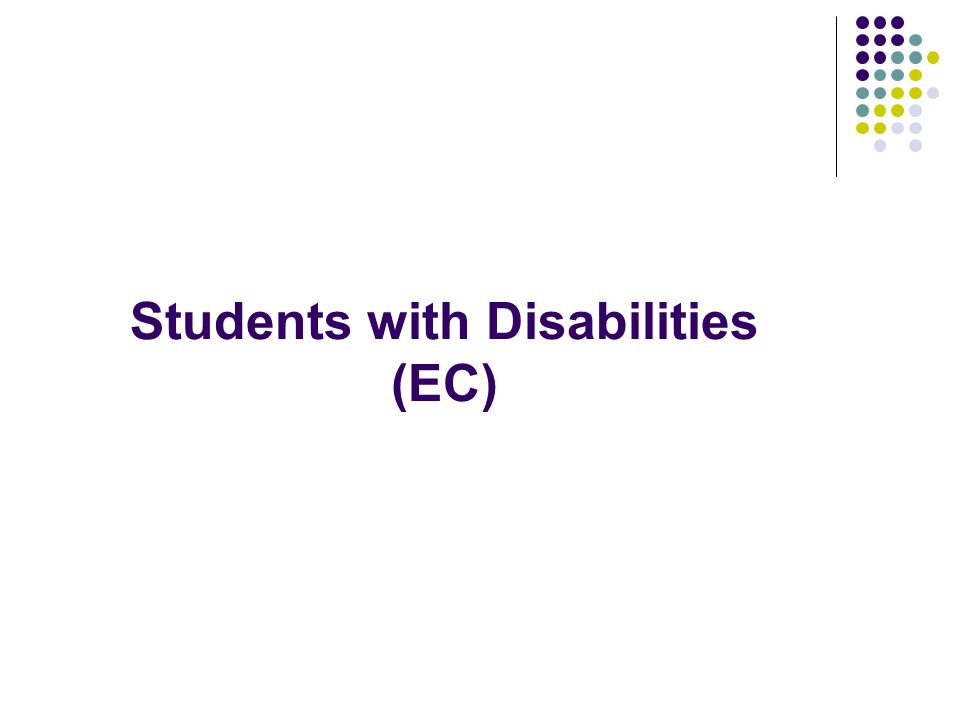 Students with Disabilities (EC)