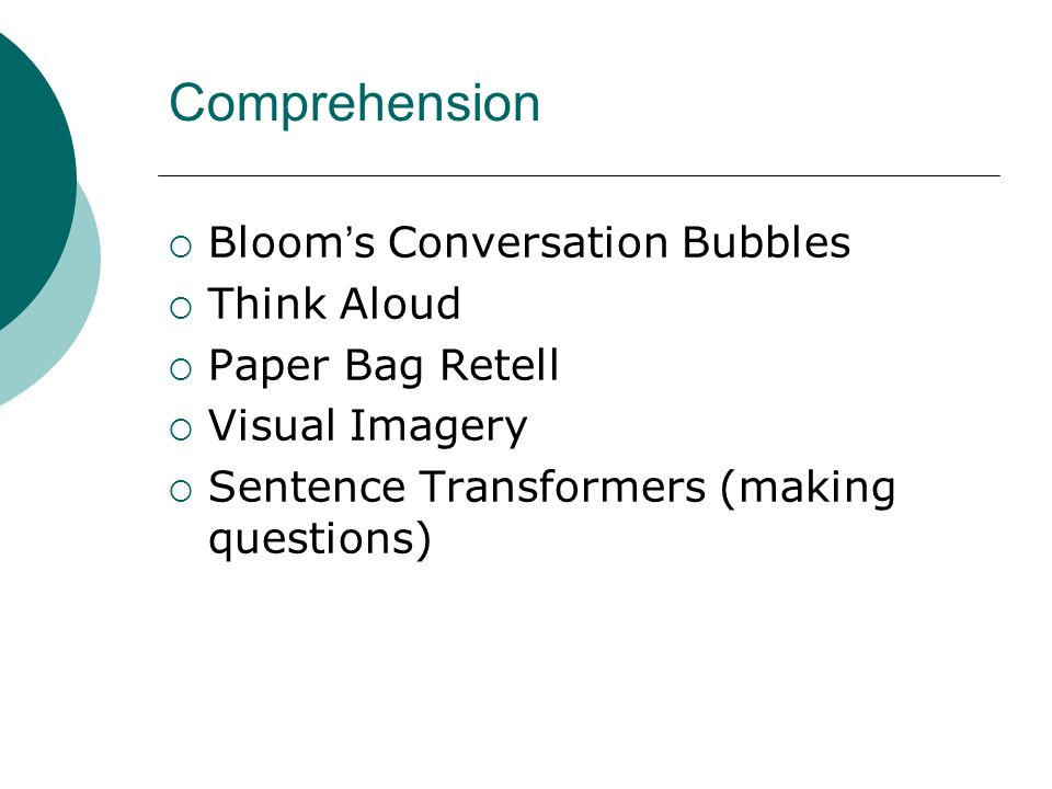 Comprehension Bloom s Conversation Bubbles Think Aloud Paper Bag Retell Visual Imagery Sentence Transformers (making questions)