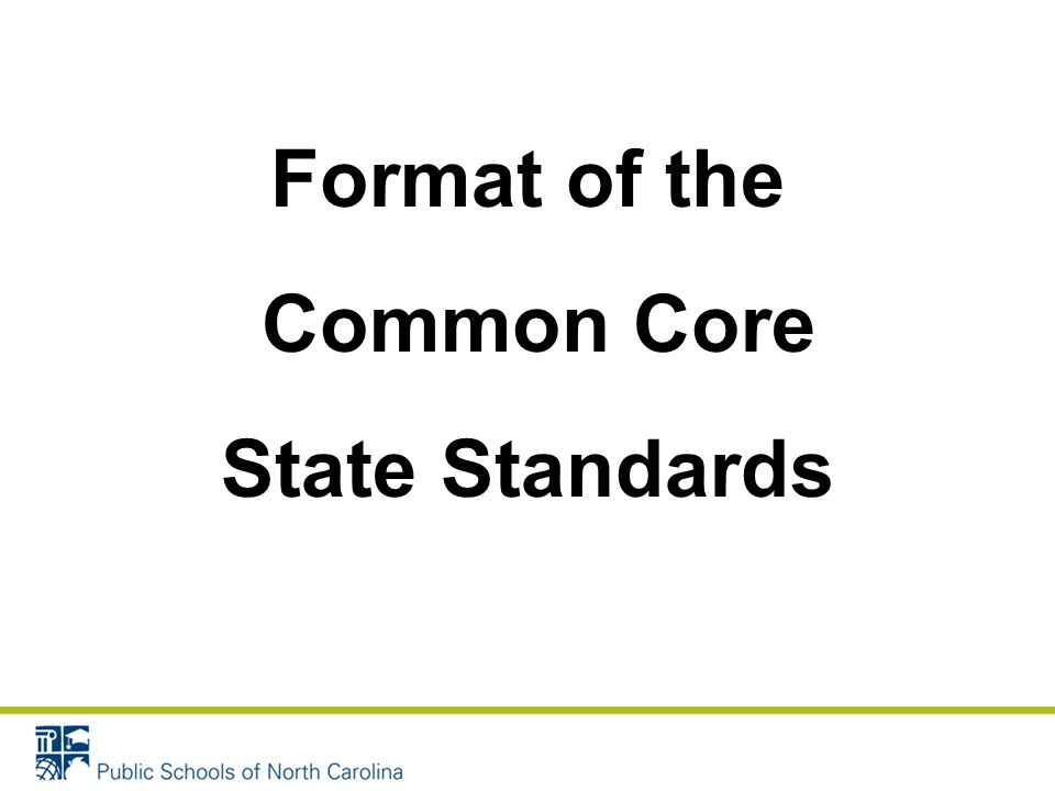 Format of the Common Core State Standards