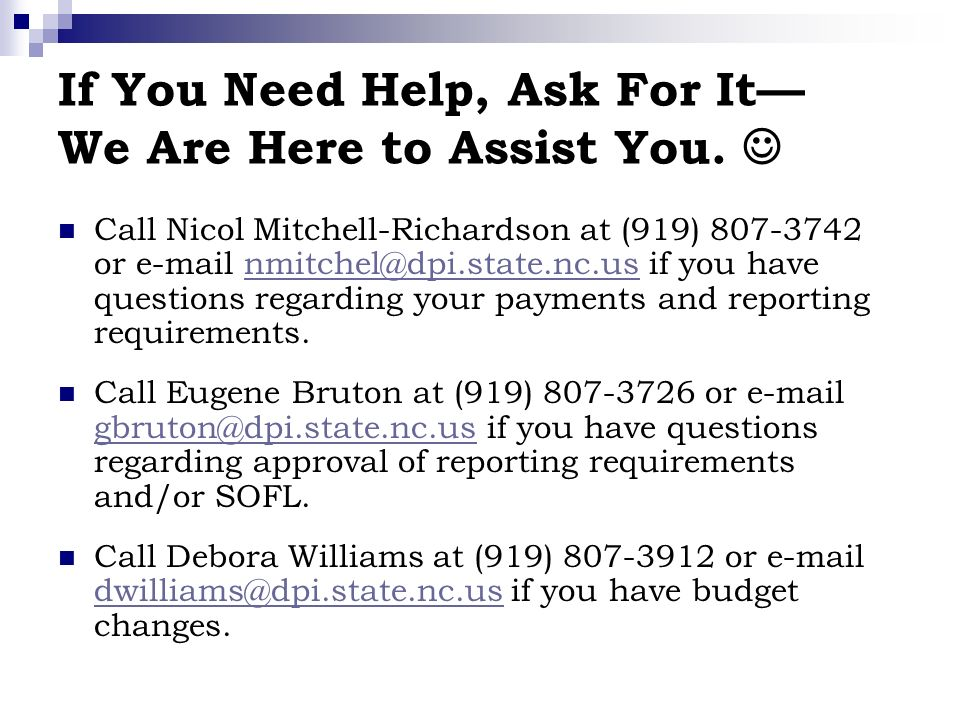 If You Need Help, Ask For It We Are Here to Assist You.
