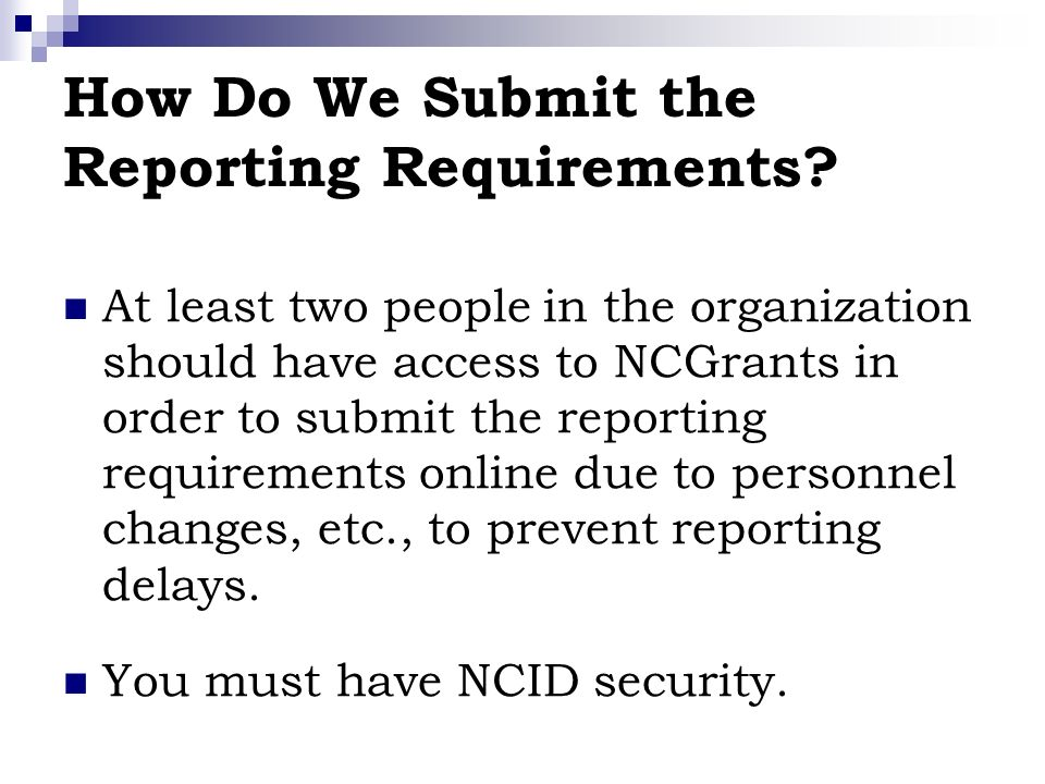 How Do We Submit the Reporting Requirements.
