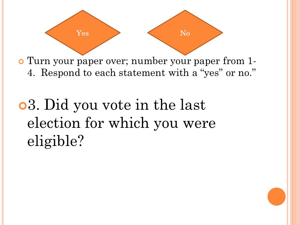 Turn your paper over; number your paper from 1- 4.