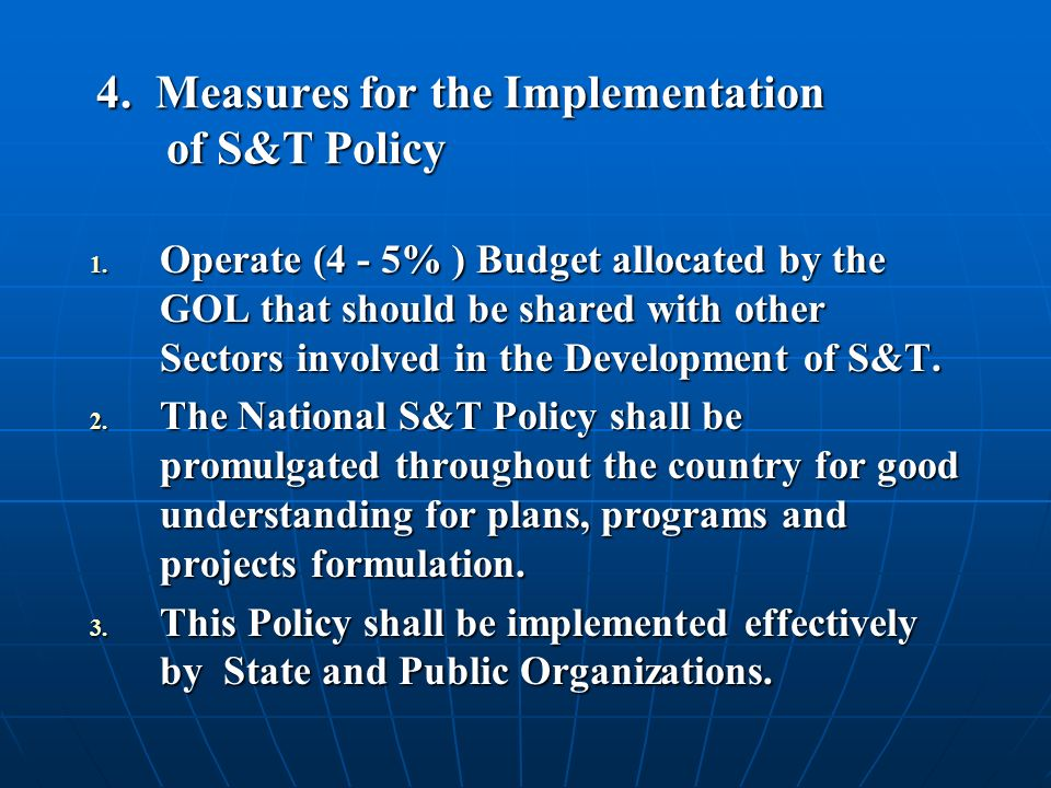 4. Measures for the Implementation of S&T Policy 1.