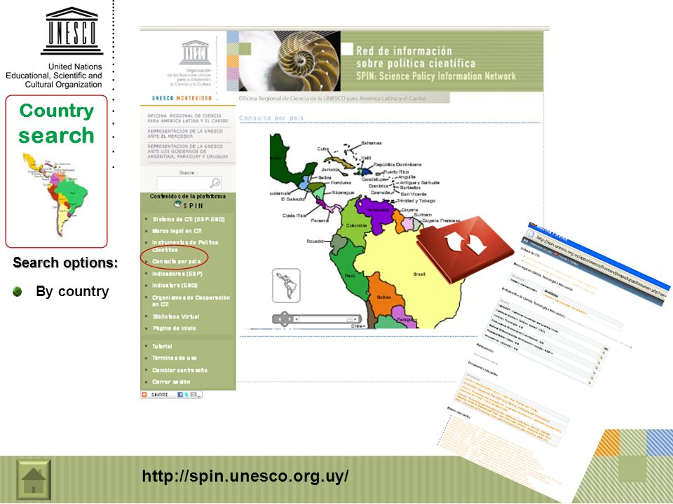 Search options: By country Country search http://spin.unesco.org.uy/