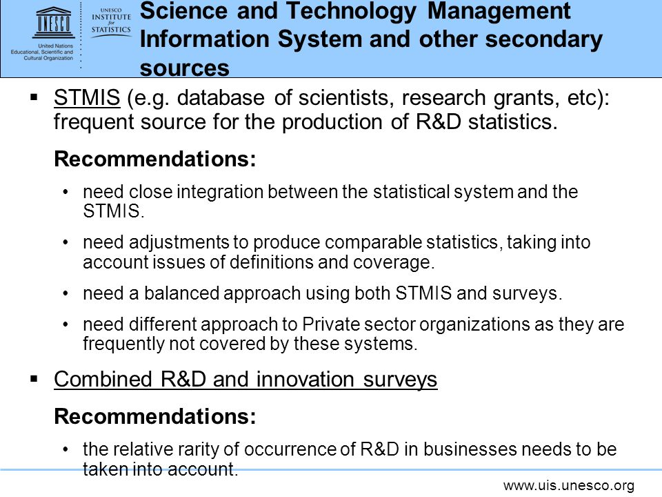 www.uis.unesco.org Science and Technology Management Information System and other secondary sources STMIS (e.g.