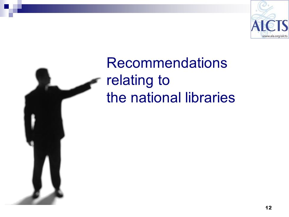 12 Recommendations relating to the national libraries