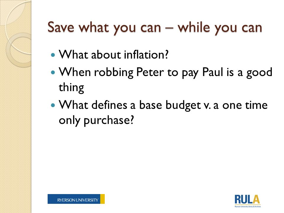Save what you can – while you can What about inflation.