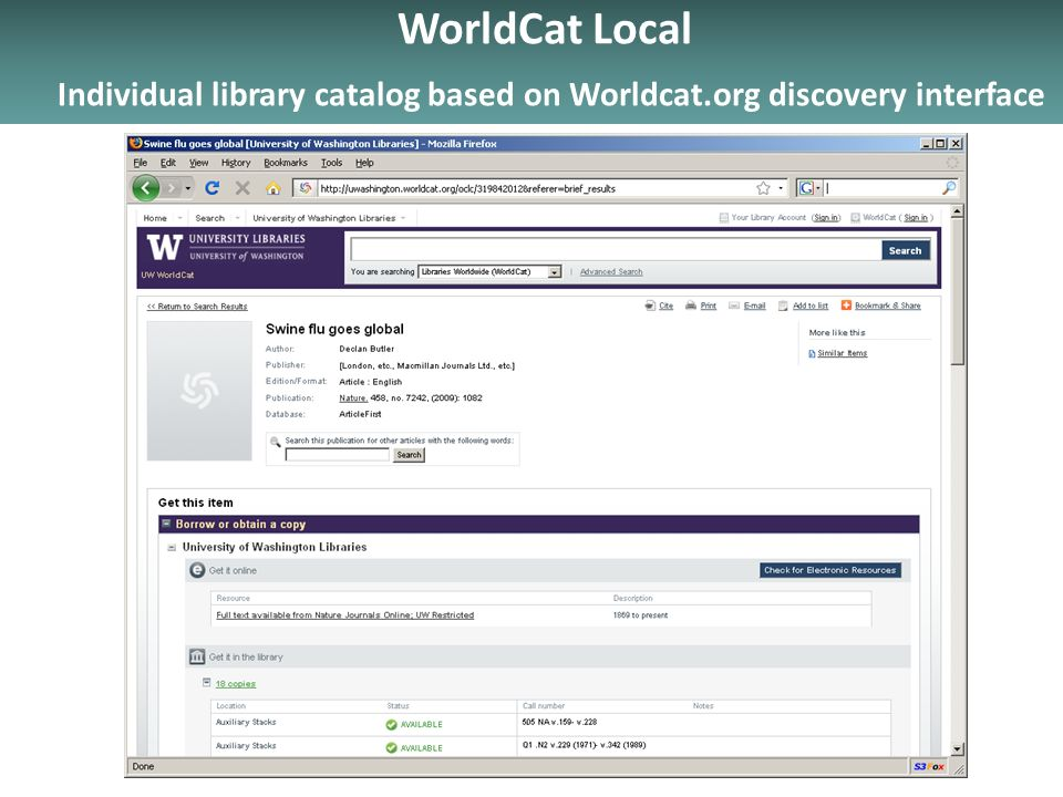 WorldCat Local Individual library catalog based on Worldcat.org discovery interface