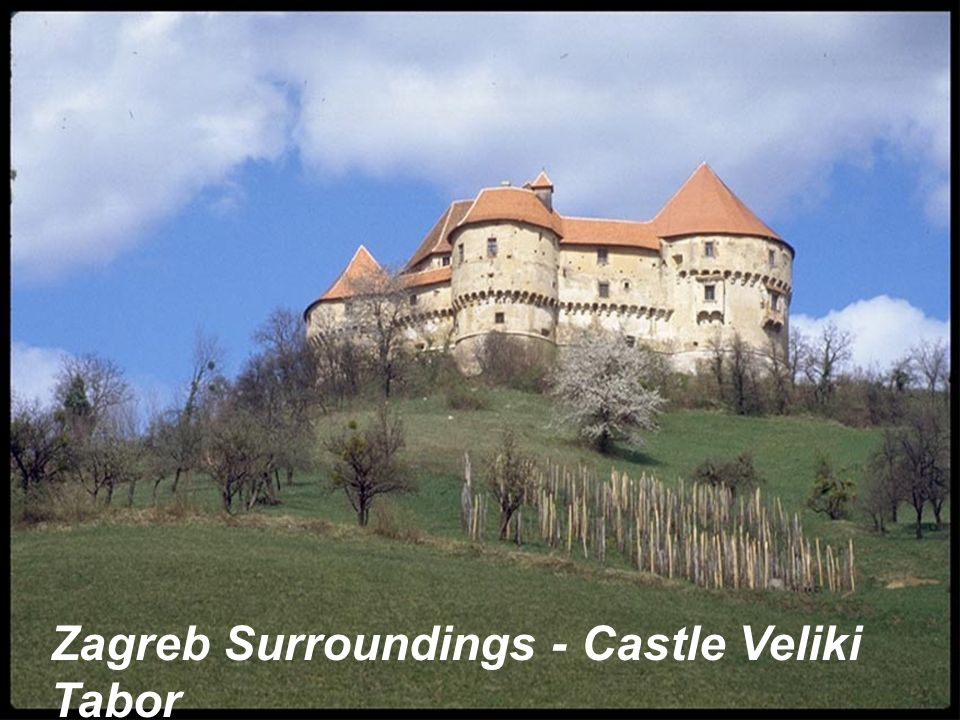 Zagreb Surroundings - Castle Veliki Tabor