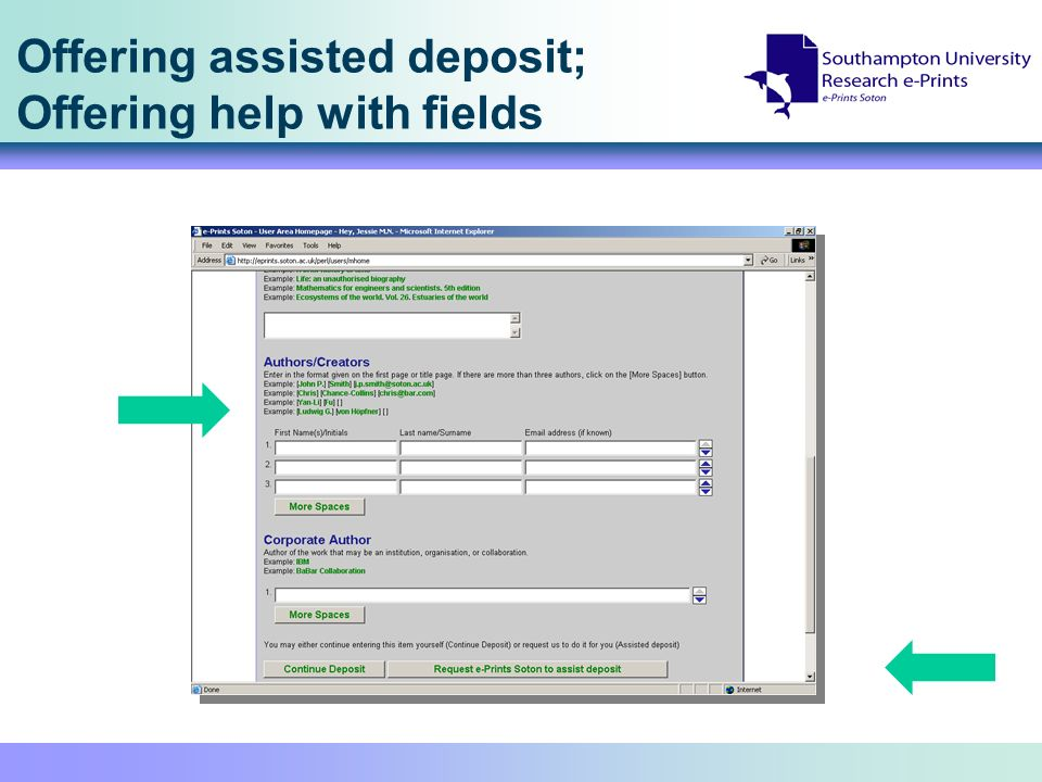 Offering assisted deposit; Offering help with fields
