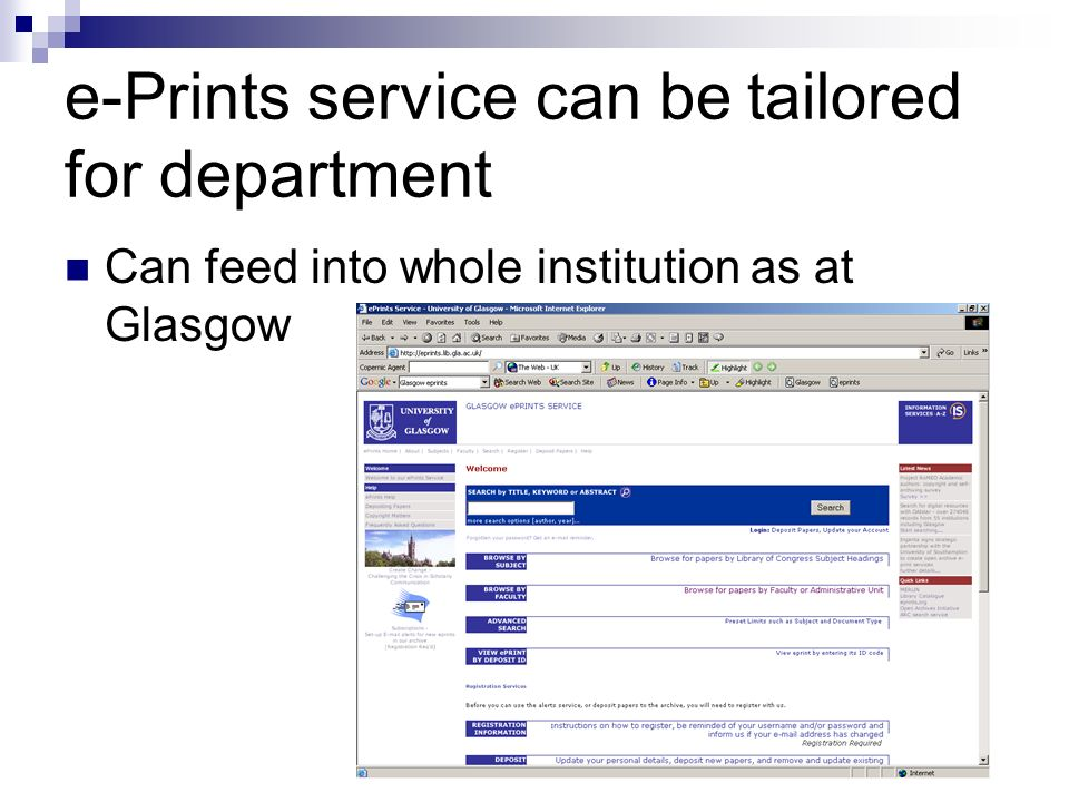 e-Prints service can be tailored for department Can feed into whole institution as at Glasgow
