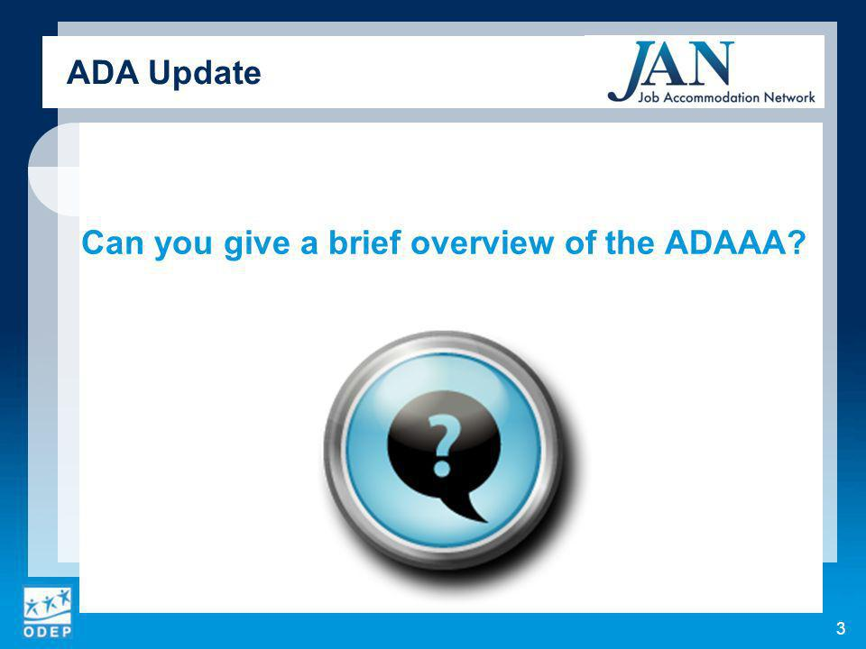 Can you give a brief overview of the ADAAA ADA Update 3
