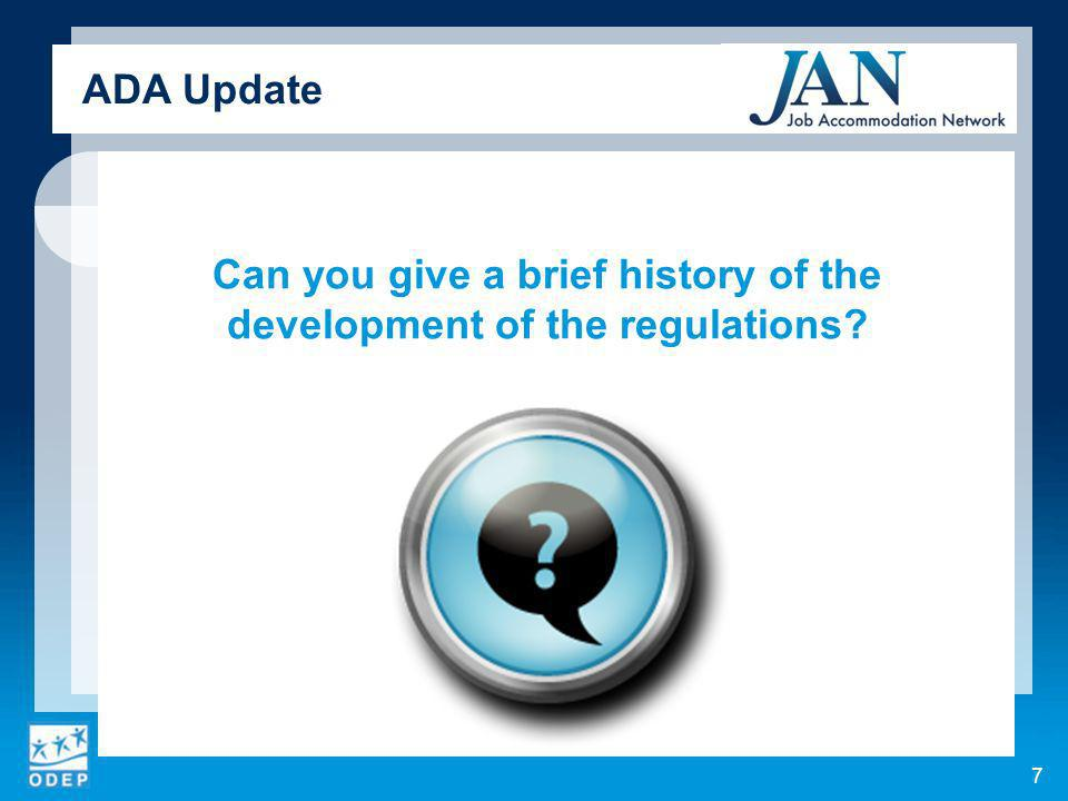 Can you give a brief history of the development of the regulations ADA Update 7