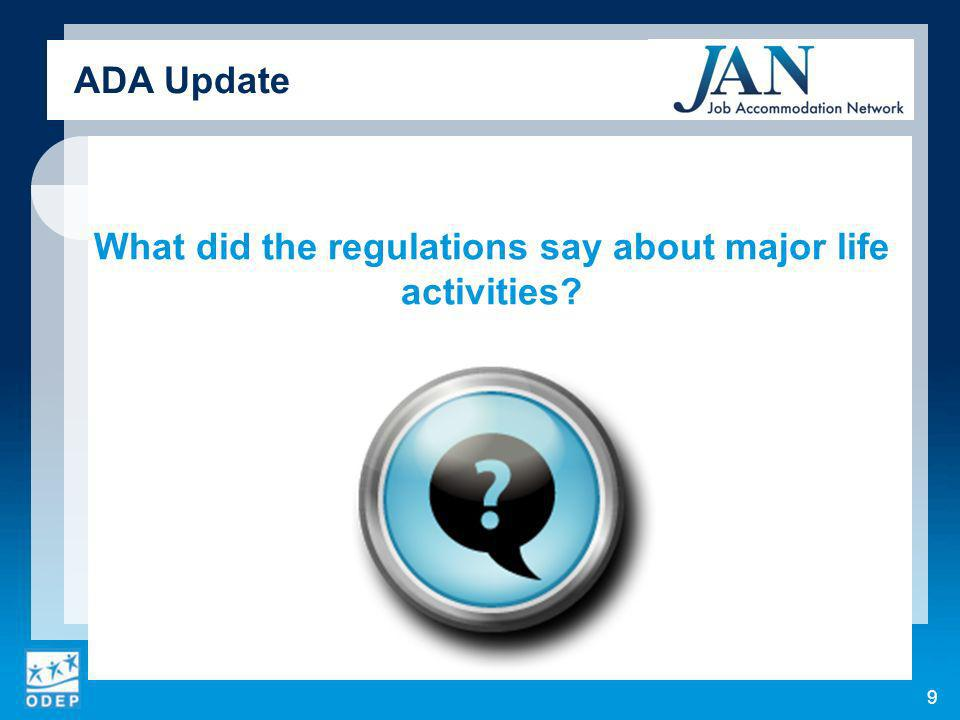 What did the regulations say about major life activities ADA Update 9