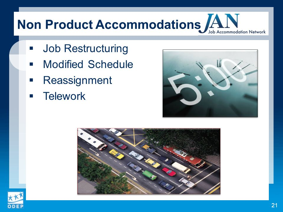 Job Restructuring Modified Schedule Reassignment Telework Non Product Accommodations 21