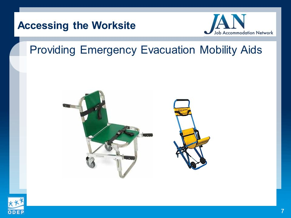 Providing Emergency Evacuation Mobility Aids Accessing the Worksite 7