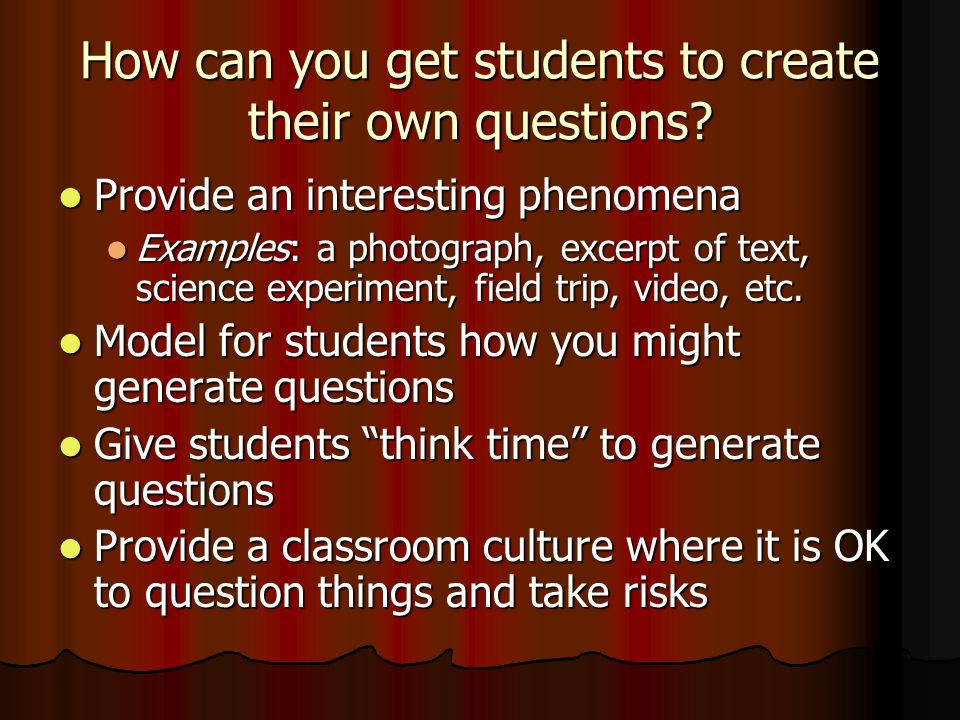 How can you get students to create their own questions.