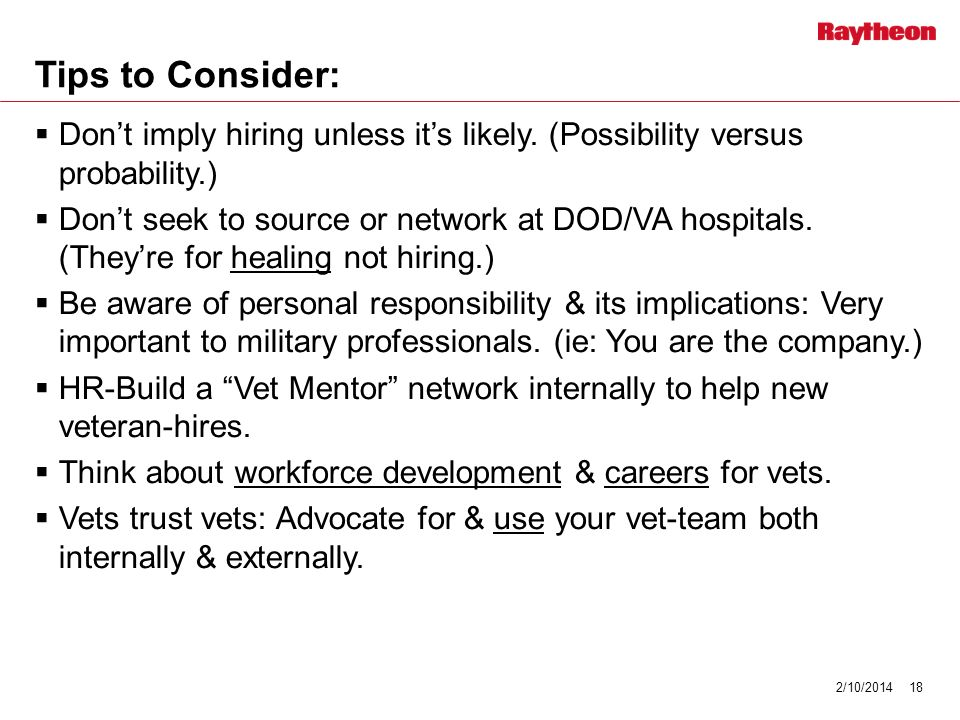 Tips to Consider: Dont imply hiring unless its likely.