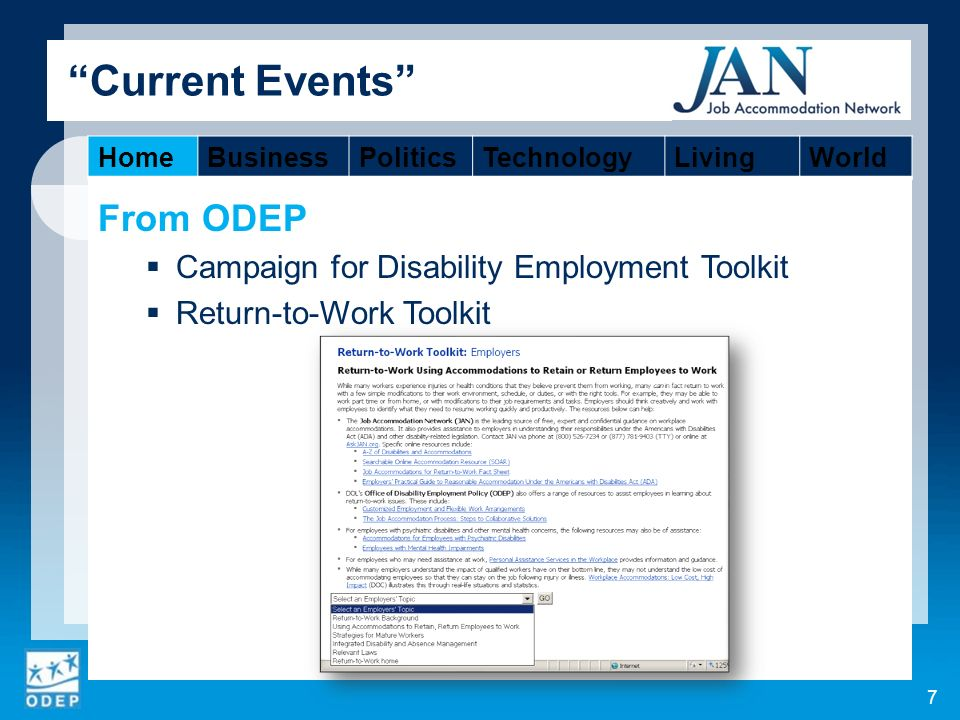 From ODEP Campaign for Disability Employment Toolkit Return-to-Work Toolkit 7 Current Events HomeBusinessPoliticsTechnologyLivingWorld