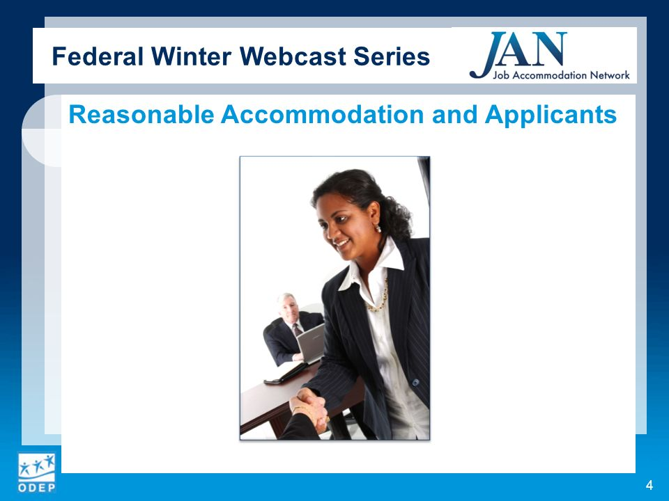 Federal Winter Webcast Series Reasonable Accommodation and Applicants 4