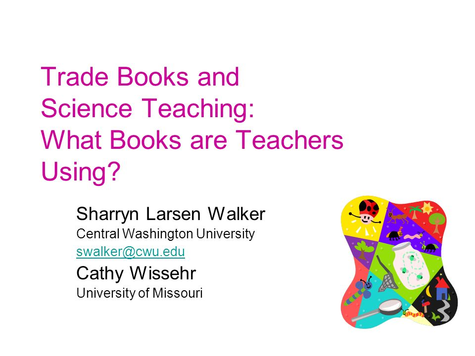 Trade Books and Science Teaching: What Books are Teachers Using.