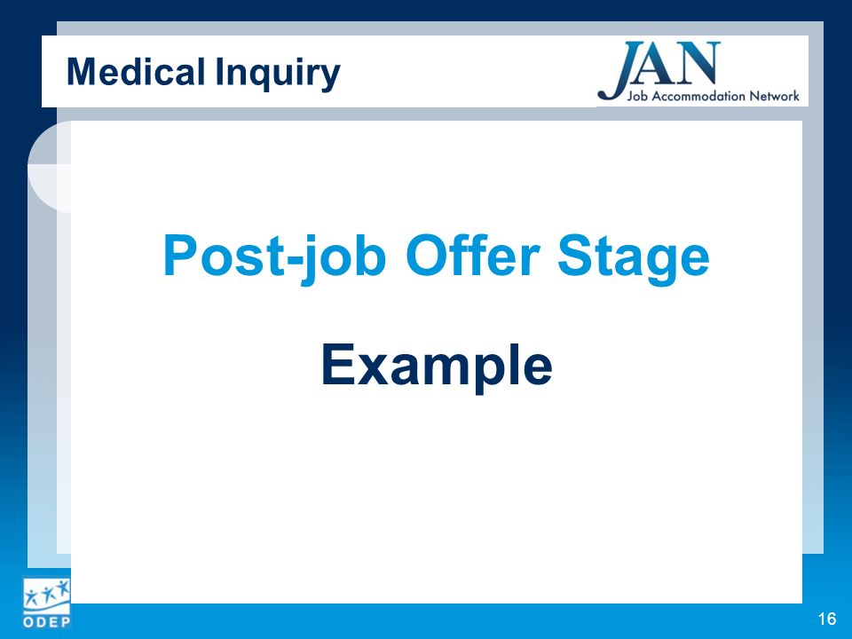 Medical Inquiry Post-job Offer Stage Example 16