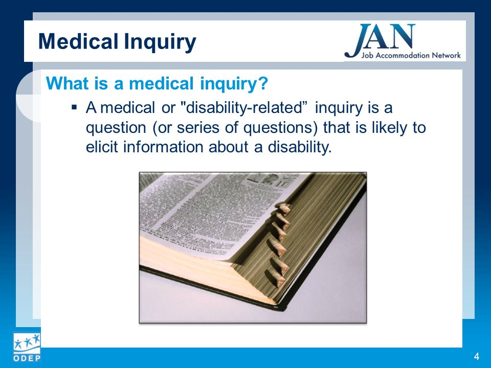Medical Inquiry What is a medical inquiry.
