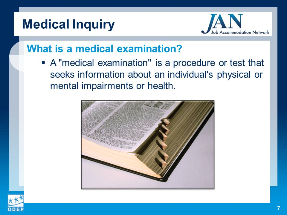 Medical Inquiry What is a medical examination.