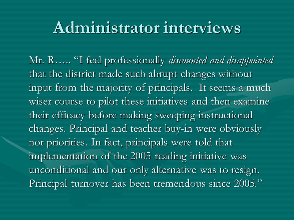 Administrator interviews Mr. R…..