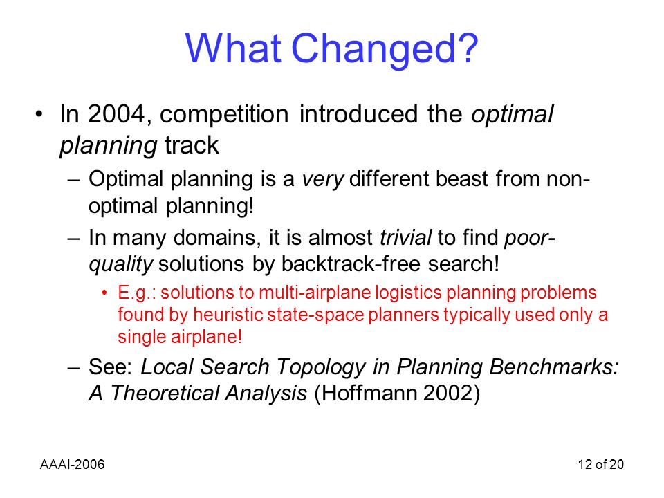 AAAI-200612 of 20 What Changed.