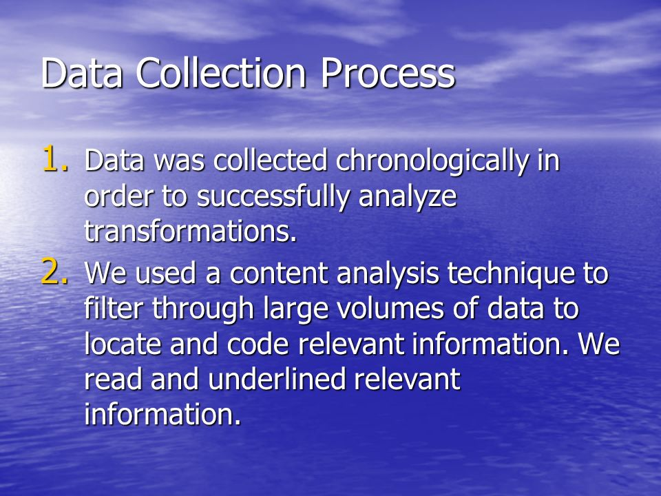 Data Collection Process 1.