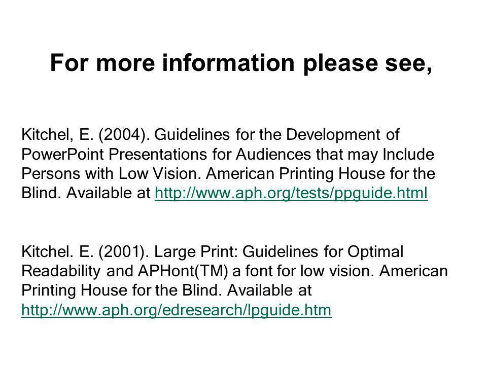 When making printed handouts from Power Point slides, two or fewer slides per page is preferred.