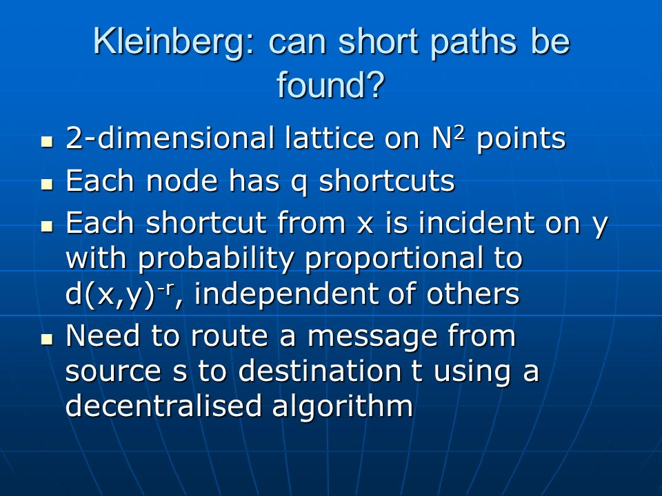 Kleinberg: can short paths be found.